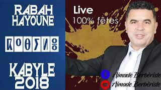 ☆ RABAH HAYOUNE ☆ ♫ MUSIQUE KABYLE 2018 [ Chanson 2018 ]