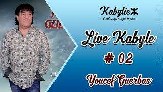 YOUCEF GUERBAS LIVE KABYLE 2019