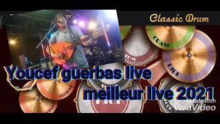 Youcef guerbas live 2021