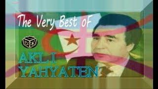 Akli Yahyaten Best Of