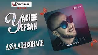 Yacine Yefsah 2019 - ASSA ADHROHAGH (Officiel Audio)