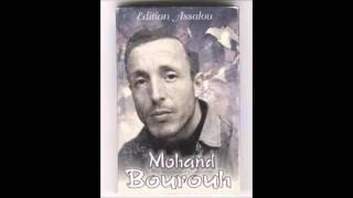 Mouhand Bourouh :  thura mi dezidh ihssigh ( chanson d'amour inedite )