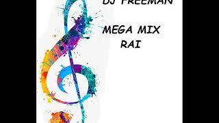 FLASH DU  MEGA MIX RAI  FREEMAN