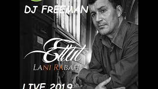 LANI RABAH LIVE 2019 BY DJ FREEMAN
