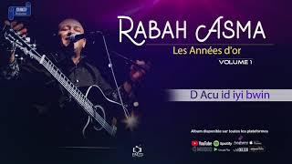 RABAH  ASMA 2013  VOL 1 Les Années D'or – d acu id iyi bwin - OFFICIAL AUDIO