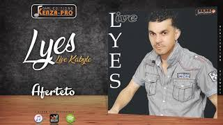 LYES LIVE KABYLE (ALBUM COMPLET)