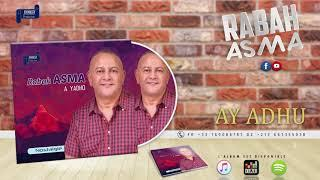 RABAH ASMA 1987 - AY ADHU - OFFICIAL AUDIO