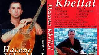 HACENE KHELLAL [ Album complet ] Anciennes chansons chaabi kabyle