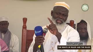 Shaykh Omar Kebba Danso | Islamic Conference PT5 | The rights of ruler and the ruled