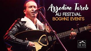 Azeddine Tareb au festival BOGHNI EVENTS