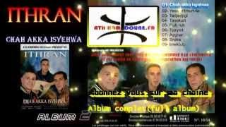 Le top des albums  2014/ style kabyle /Groupe ITHRAN/ Album complet  (ath hamdoune)
